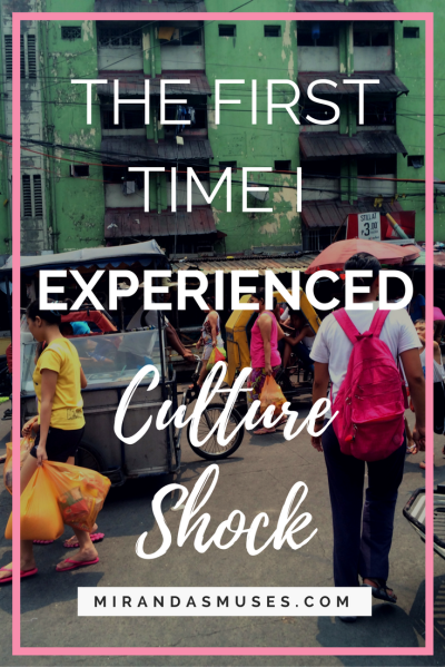 My First Time Experiencing Culture Shock