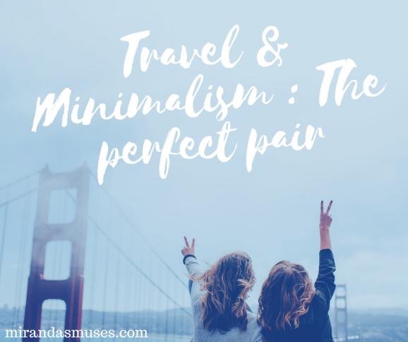 travel-and-minimalism-the-perfect-pair-mirandasmuses-miranda-menelaws
