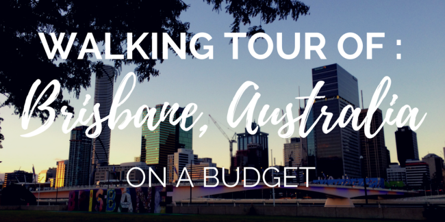walking-tour-of-brisbane-australia-on-a-budget-tourism-miranda-menelaws-mirandasmuses